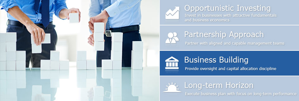 Business Building - Provide oversight and capital allocation discipline